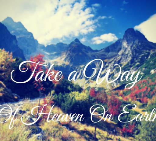 Heaven on Earth is Paradise - Our Oldest Eternal Dream